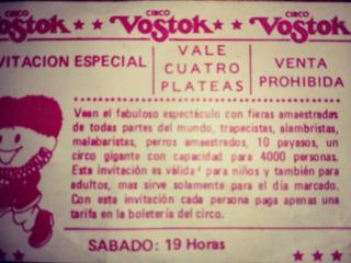 Antigua Entrada Propaganda Circo Vostok