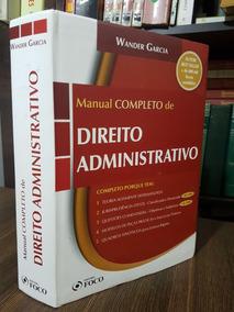 Manual Completo De Direito Administrativo - Wander Garcia
