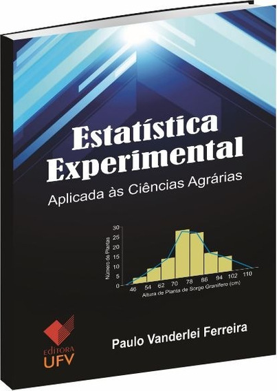 Estatística Experimental Aplicada Às Ciências Agrárias