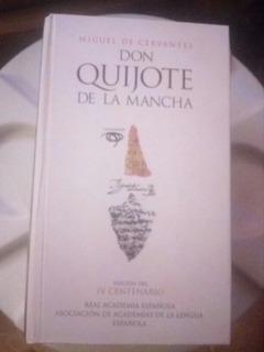 Don Quijote De La Mancha Edicion Iv Centenario