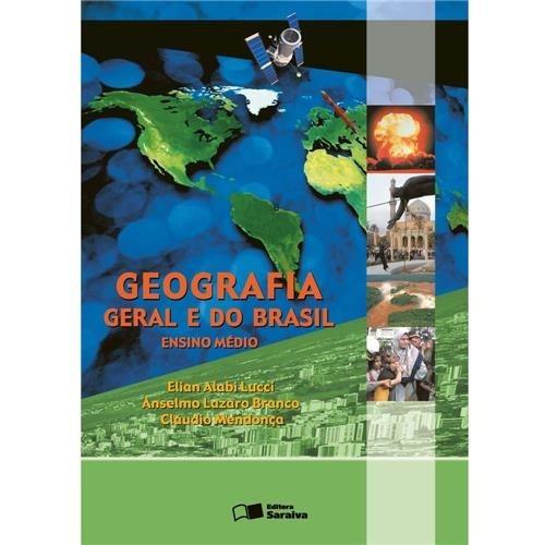 Geografia Geral E Do Brasil. Ed.2006 Volume Único