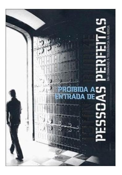 Livro Proibida A Entrada De Pessoas Perfeitas - 0tt0