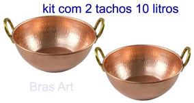 Kit Com 2 Tachos De Cobre Capacidade 10 Litros Cada Tacho.