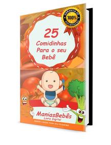 25 Comidinhas Para Bebês (leia A Descrição Abaixo)