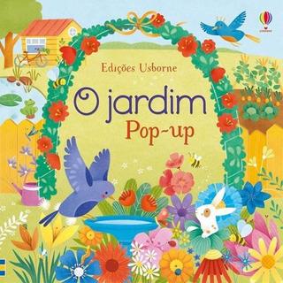 Jardim Pop Up, O - Usborne
