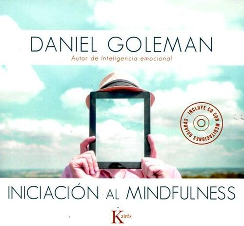 Iniciacion Al Mindfulness (c/cd)