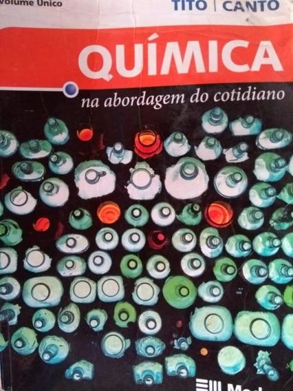 Química: Na Abordagem Do Cotidiano