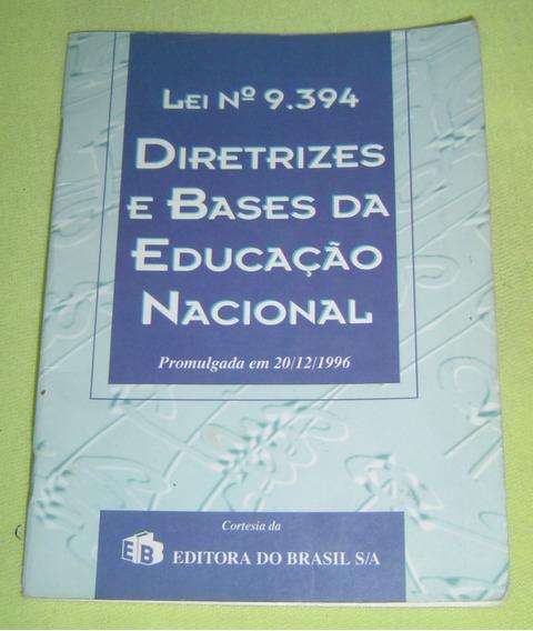 Lei De Diretrizes E Bases Da Educação - Lei 9.394 -f. Grátis