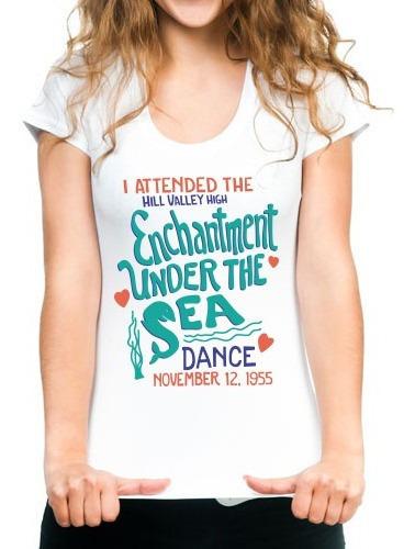 Remeras Volver Al Futuro - Baile Del Encanto Bajo El Océano