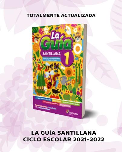 Imagen 1 de 4 de Paquete La Guía Santillana 1° Primaria Oficial 2021 - 2022