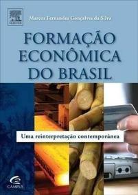 Formação Econômica Do Brasil - Marcos Fernandes Da Silva