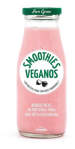 Imagen 1 de 3 de Smoothies Veganos De  - Lunwerg