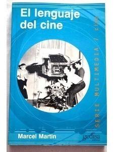 El Lenguaje Del Cine, Marcel Martin, Ed. Gedisa