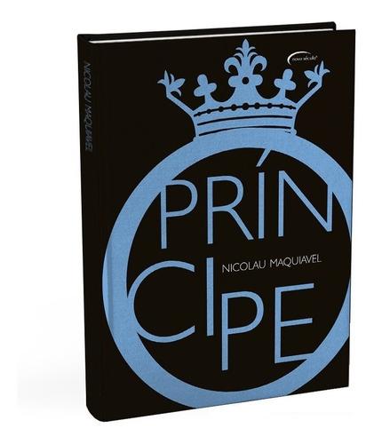 Livro O Príncipe Nicolau Maquiavel - Edição Luxo - Capa Dura