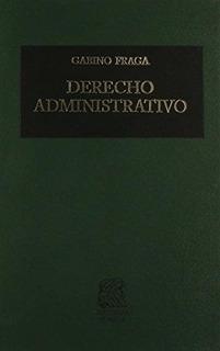 Derecho Administrativo Gabino Fraga Editorial Porrúa