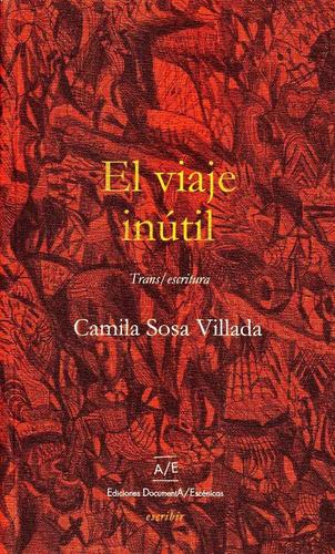 Viaje Inutil Camila Sosa Villada Documenta Escenicas Stelmo