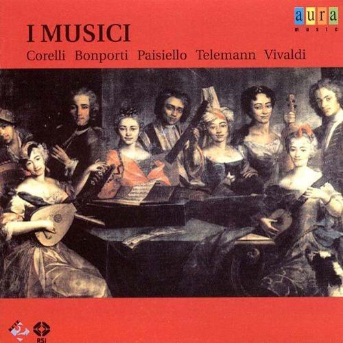 I Musici - Corelli,bonporti,paisiello,telemann