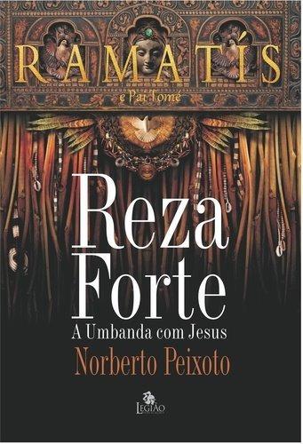 Livro Reza Forte A Umbanda Com Jesus