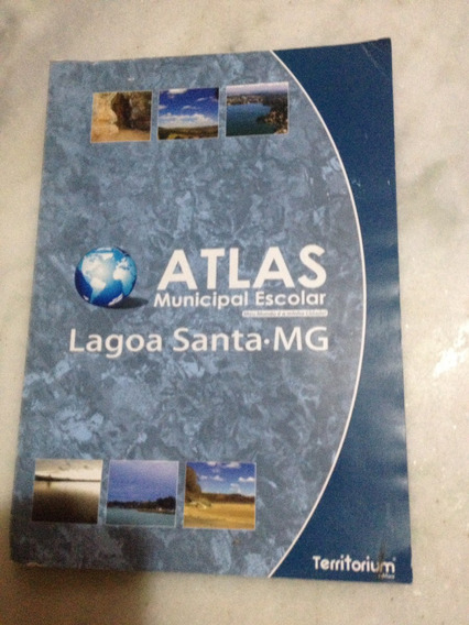 Atlas Municipal Escolar Lagoa Santa Mg