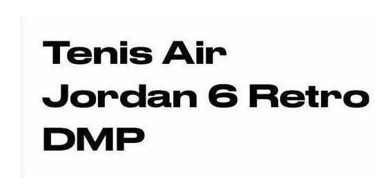 Jordan 6 Dmp T-27.5 Cms