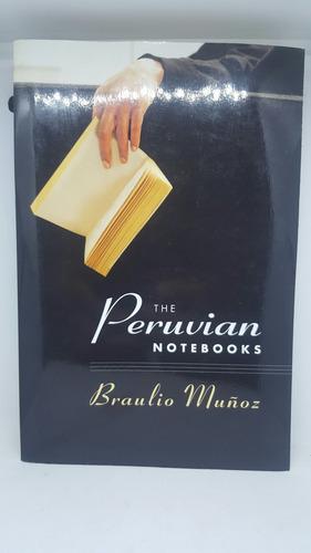 The Peruvian Notebooks Los Cuadernos Peruanos Libro Novela
