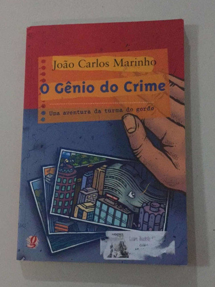 O Gênio Do Crime-uma Aventura Da Turma Do Gordo-joão Carlos