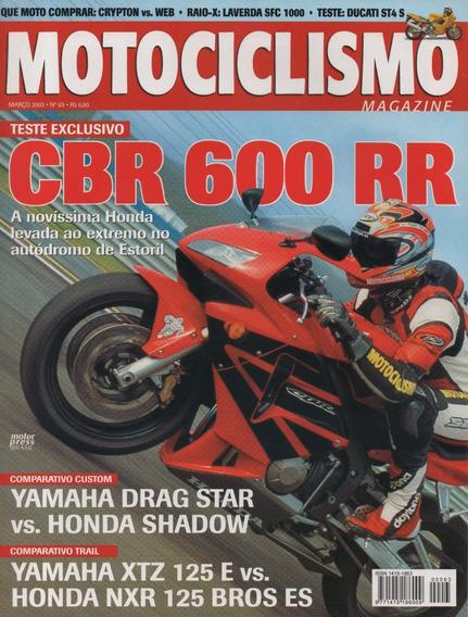 Motociclismo N°63 Honda Cbr 600 Rr Shadow Drag Star Xtz 125