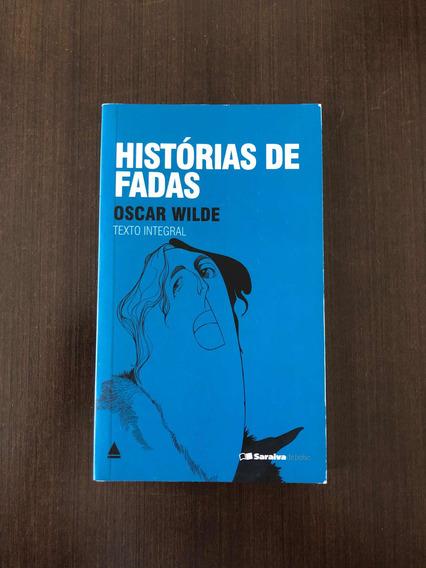 Histórias De Fadas De Oscar Wilde Livro Novo - Saraiva Bolso