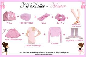 Kit Ballet Roupa Uniforme - Master - 9 Peças