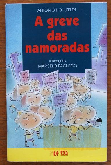 Livro A Greve Das Namoradas - Antonio Hohlfeldt