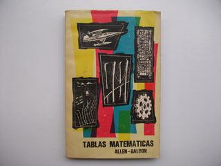 Tablas Matemáticas Con Seis Decimales - Allen / Baldor