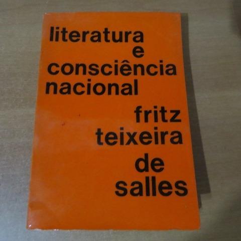 F-8livro Literatura E Consciencia Nacional Fritz Teixeira