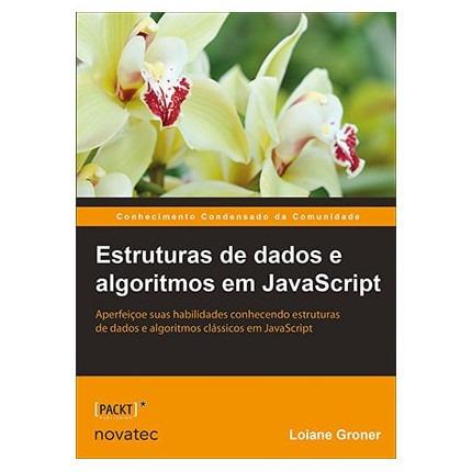 Livro Estrutura De Dados E Algoritmos Em Javascript Novatec