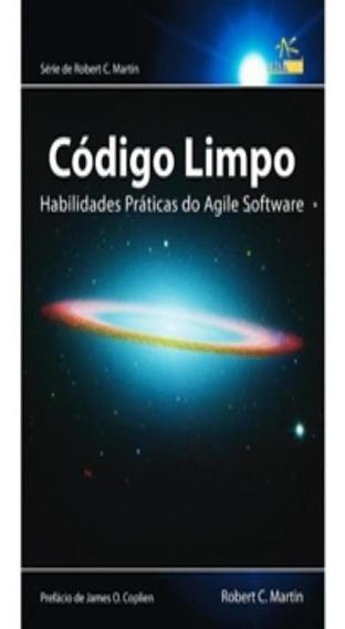 Codigo Limpo - Habilidades Praticas Do Agile Software