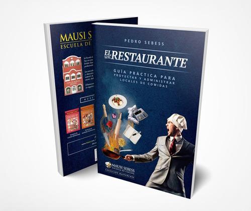 Imagen 1 de 7 de Libro  El Restaurante  Proyecte Y Administre Locales De Comi