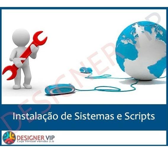 Instalação De Sistemas E Scripts - Satisfação Garantida