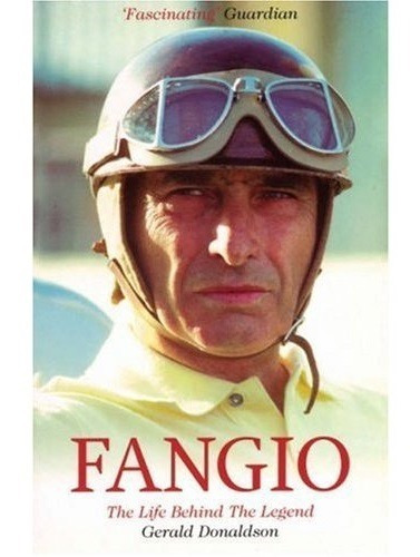Fangio : The Life Behind The Legend - Juan Manuel Fangio F1