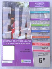 Eja Livro Do Aluno Vol. 1 Multidisciplinar - 6º Ano Ibep