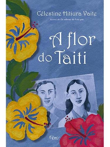 Imagem 1 de 1 de A Flor Do Taiti