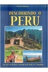 Livro Descobrindo O Peru José Miguel Helfer Arguedas