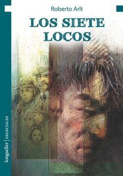 Los Siete Locos - Esenciales - Longseller