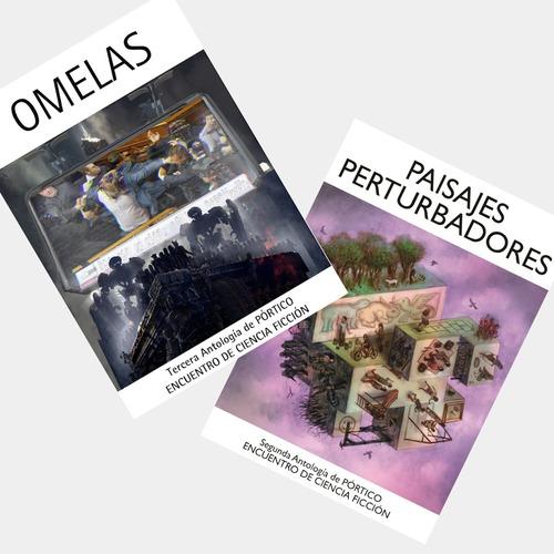 Paisajes Perturbadores + Omelas (2da Y 3ra Ant. De Pórtico)