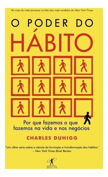 Livro O Poder Do Hábito - Por Que Fazemos O Que Fazemos #