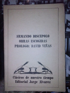 Armando Discepolo Obras Escogidas Prologo David Viñas Tomo 3