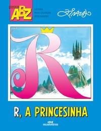 R, A Princesinha!