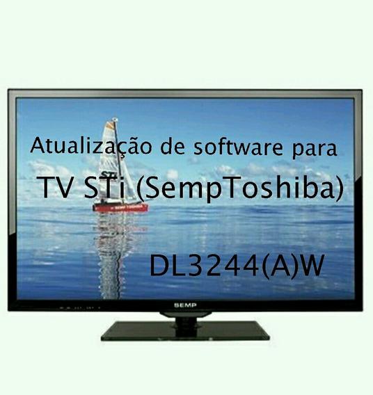 Atualização De Software Tv Led Sti Semp Toshiba Dl3244(a)w