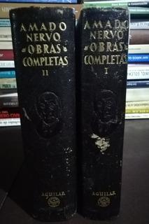 Amado Nervo - Obras Completas - Dos Tomos - Aguilar 1952