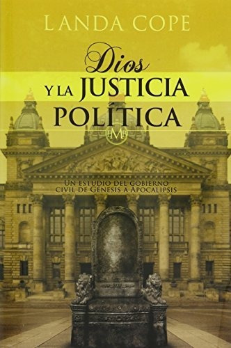 Dios Y La Justica Politica®