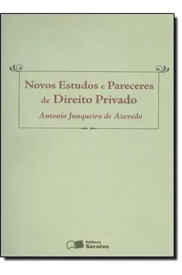 Novos Estudos E Pareceres De Direito Privado
