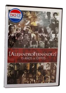 Alejandro Fernández 15 Años De Éxitos Cd+ Dvd Original